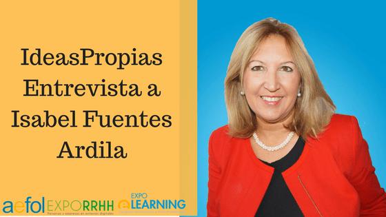 IdeasPropias entrevista a Isabel Fuentes Ardila, Directora Comercial de AEFOL y Directora de las ferias EXPOELEARNING y EXPORRHH