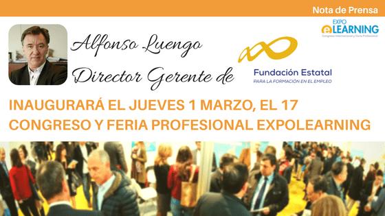 Alfonso Luego, Director de FUNDAE, inaugurará el Congreso y Feria Profesional EXPOLEARNING 2018