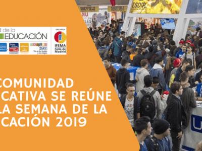 La comunidad educativa se reúne en la SEMANA DE LA EDUCACIÓN 2019