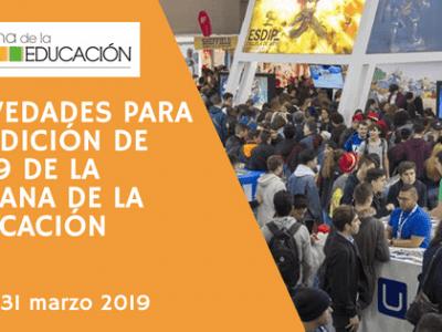 Novedades para la edición de 2019 de La Semana de la Educación