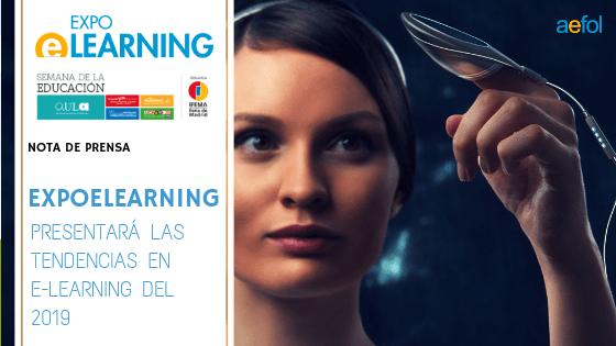 EXPOELEARNING presentará las Tendencias en e-Learning del 2019
