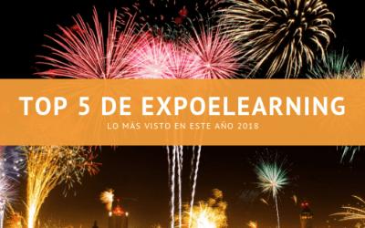 TOP 5 EXPOELEARNING: lo más visto de 2018