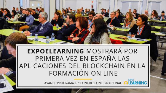 EXPOELEARNING mostrará por primera vez en España las aplicaciones del blockchain en la formación online