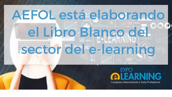 AEFOL está elaborando el Libro Blanco del sector del e-learning