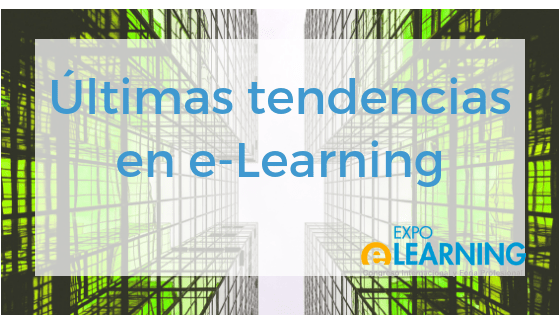 Estas son las últimas tendencias en e-Learning
