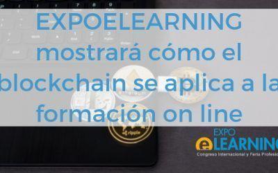 EXPOELEARNING mostrará como el blockchain se aplica a la formación on line
