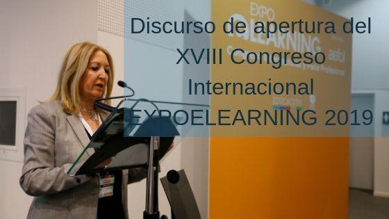 Discurso de apertura del XVIII Congreso Internacional EXPOELEARNING 2019